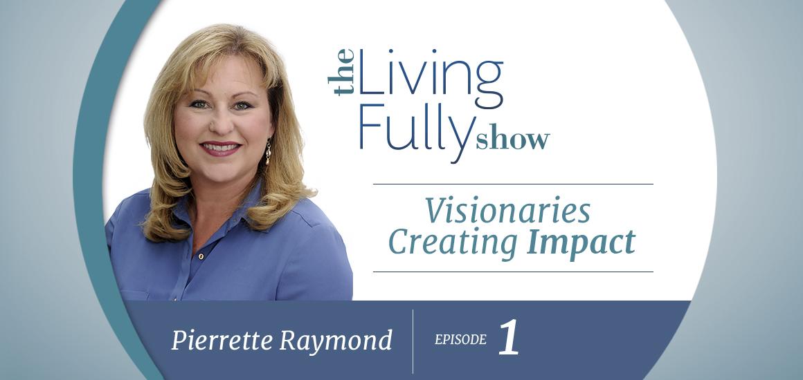 Episode 1 - Pierrette Raymond