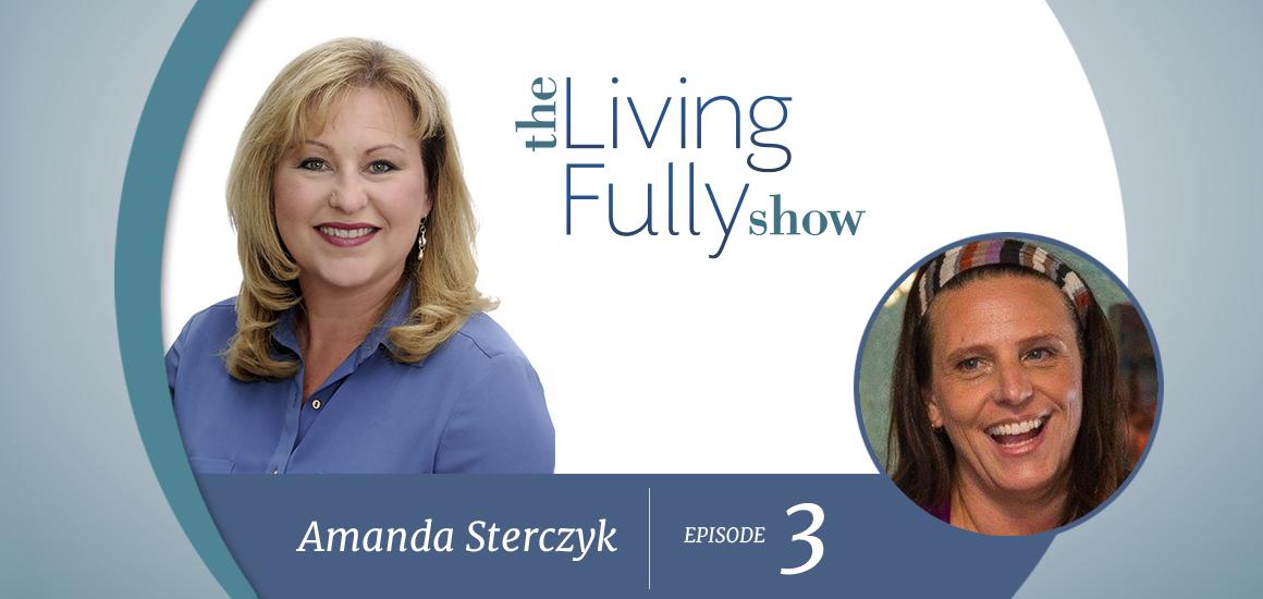 Episode 3 - Amanda Sterczyk