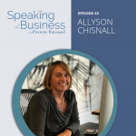 Ep. 43: Tenacity Meets Creativity in Brand with Allyson Chisnall