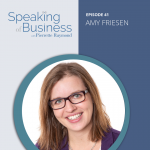 Building Businesses to Serve Seniors with Amy Friesen